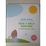 Bení Y Bela Meditan Helen Grain