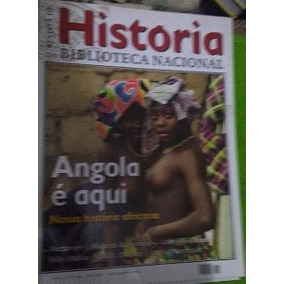 Revista Historia Biblioteca Nacional 39 Angola É Aqui