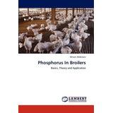 Phosphorus In Broilers; Abdelaziz, Mrwan Envío Gratis