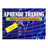 Aprende Trading Y Gana En Grandes Cantidades Bit,petro,litc