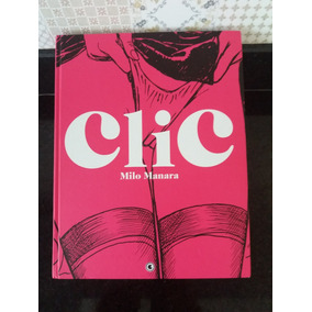 Hq Clic (click) - Milo Manara - Edição Definitiva - Raridade