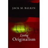 Libro Living Originalism - Nuevo B