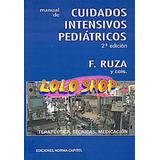 Libro Cuidados Intensivos Pediatricos Francisco Ruza Digital