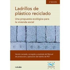 Ladrillos De Plastico Reciclado, De Ceve