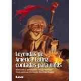 Leyendas De America Latina Contadas Para Niñas