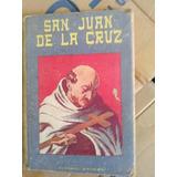 Libro Antiguo San Juan De La Cruz Editorial Dufsión