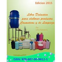 Formulas Quimicas Para Fabricar Productos De Limpieza Mdn