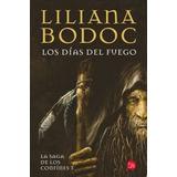 Los Días Del Fuego (saga Libro N3) Bodoc - Punto De Lectura