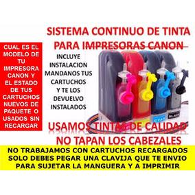 Sistema Continuo Canon Full Tintas+ Instalacion En Cartuchos