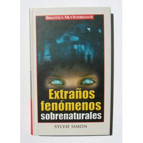 Sylvie Simon Extraños Fenomenos Sobrenaturales Libro 2004