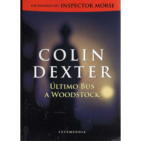 Ultimo Bus A Woodstock. Colin Dexter
