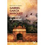 Cien Años De Soledad + Ed. Conmemorati- G. Márquez - Digital