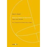 Livro Textos Do Trópico De Capricórnio Vol.2 Aracy A. Amaral