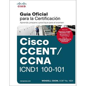 Cisco Icnd1 100-101 + Packet Tracer 6.2+ Apuntes Rapidos