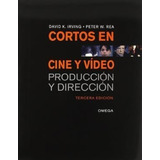 Libro Cortos En Cine Y Video 3 Ed De David K. Irving