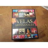 Guía Completa Velas Artesanales Con Material
