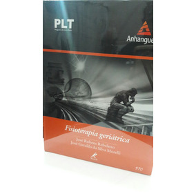 Fisioterapia Geriátrica - Plt 570 Anhanguera