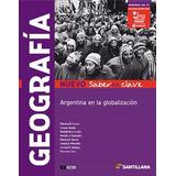 Geografia Argentina En La Globalizacion Nuevo Saberes Clave