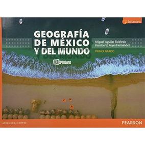 Libro Geografia De Mexico Y Del Mundo 1 Secundaria - Nuevo