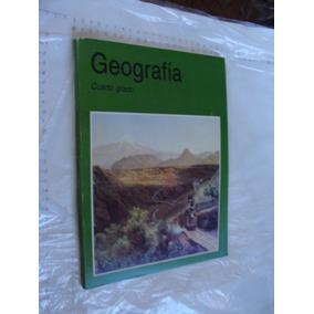 Libro Año 1994 , Geografia Cuarto Grado , 159 Paginas