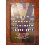 Kurt Vonnegut. Slaughterhouse-five.
