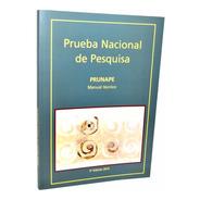 Prueba Nacional De Pesquisa Prunape - Fundación Garrahan -e