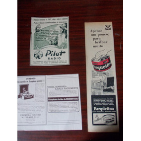 Propaganda Antiga - Cera Parquetina. Pilot Radio. Silver Emp