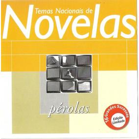 Cd - Perolas - Temas Nacionais De Novelas - Ótima Seleção