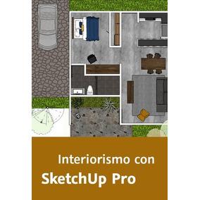 Video Curso Sketchup Pro Interiorismo 2015-2017