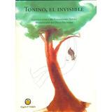 Tonino, El Invisible - Gianni Rodari