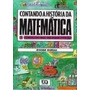 Contando A Histótia Da Matemática 7 - Números Com Sinais:...