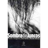 Sombra De Juncos De Tormo Eva Beraza Nicolas Ofertas