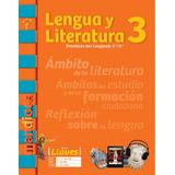 Lengua Y Literatura 3 (2/3) Serie Llaves - Mandioca *