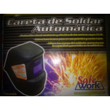 Careta De Soldar Automatica Safe Work