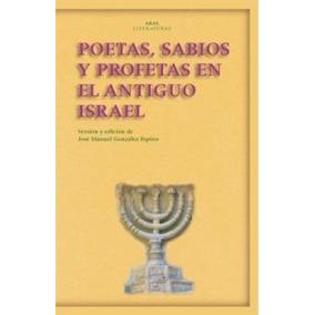 Libro; Poetas, Sabios Y Profetas En El Antiguo Israel