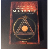 Libro Especial La Verdadera Historia De Los Masones