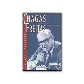 Perfil Politico Chagas Freitas - Carlos Eduardo Sarmento