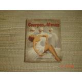 Libro Cuerpos Y Almas Maxence Van Der Meersch