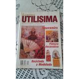 La Revista Utilisima Nº 103 - Souvenirs Pintura Decorativa