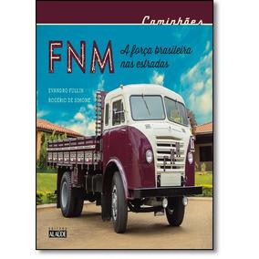 Fnm: A Força Brasileira Nas Estradas
