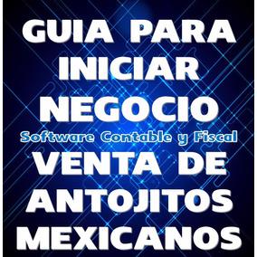 Guia Para Iniciar Negocio Venta De Antojitos Mexicanos