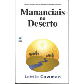 Livro Mananciais No Deserto - Lettie Cowman (nova Edição)