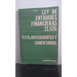 Ley De Entidades Financieras 21.526 Ediciones Macchi