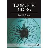 Tormenta Negra, De David Zadu - Ed Ayarmanot