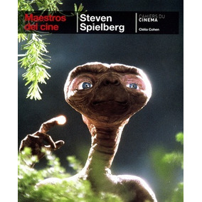 Steven Spielberg. Maestros Del Cine. C. Cohen (ltc)