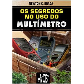 E-book Os Segredos No Uso Do Multímetro - Livro Digital Leia