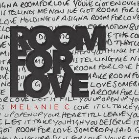 Melanie C Single Pré Venda Room For Love