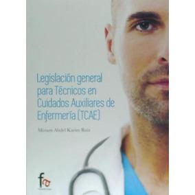 Técnicos En Cuidados Auxiliares De Enfermería. Legislación G