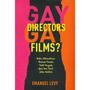 Directores Gay, Películas Gay?: Pedro Almod? Var, Terence