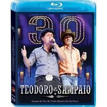 Bluray Teodoro & Sampaio 30 Anos Ao Vivo